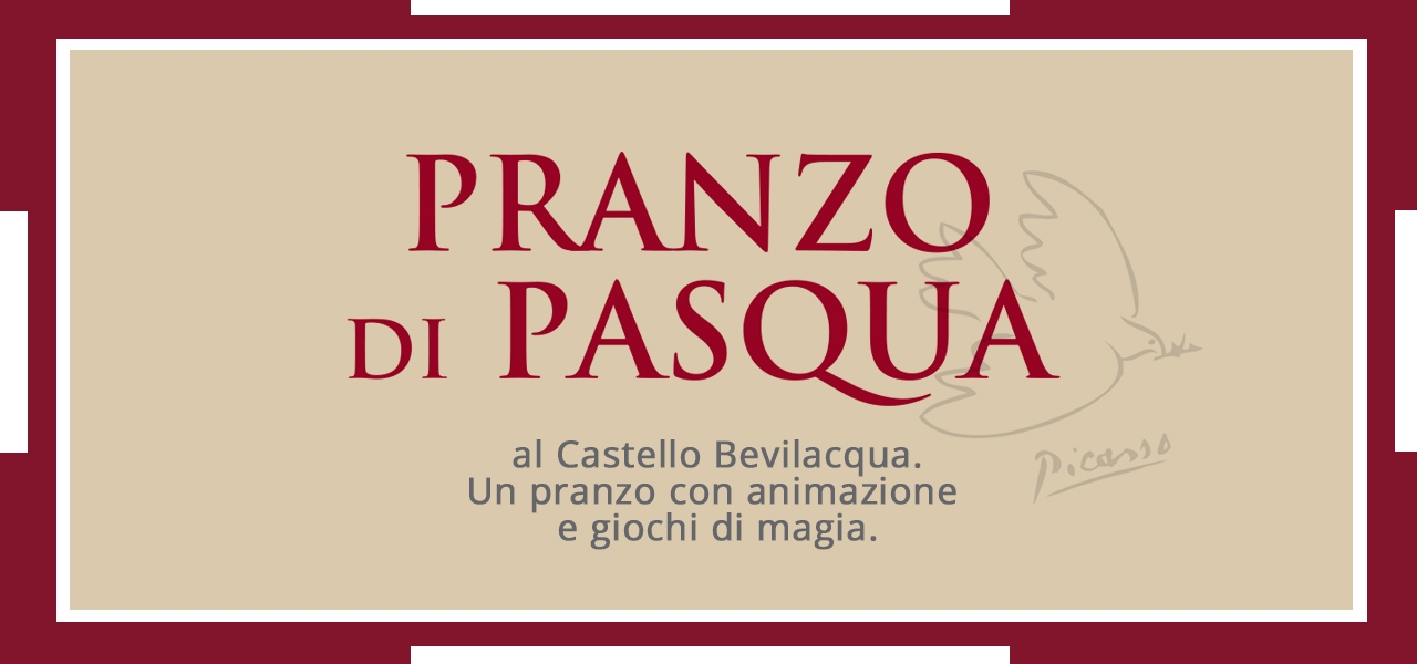 Pranzo di pasqua 2019 al castello bevilacqua castello for Pranzo di pasqua in agriturismo lombardia